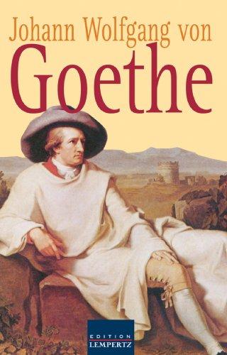Johann Wolfgang von Goethe - Gesammelte Gedichte: Lieder - Balladen - Sonette - Epigramme - Elegien - Xenien