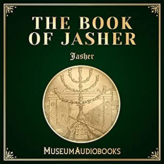 The Book of Jasher                   By:                                                                                                                                 Jasher                               Narrated by:                                                                                                                                 Andrea Giordani                      Length: 16 hrs and 51 mins     Not rated yet     Overall 0.0