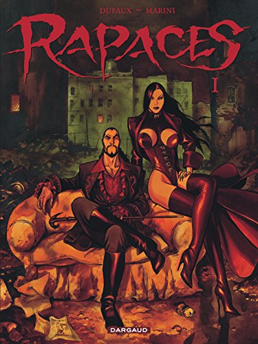 Rapaces, tome 1