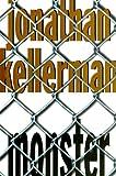 Monster - A Novel by Jonathan Kellerman (1999-12-07) - Random House - 07/12/1999
