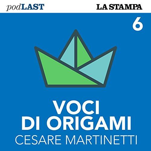 Italia, sul fronte del porto (Voci di Origami 6) copertina