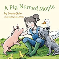 A Pig Named Maple