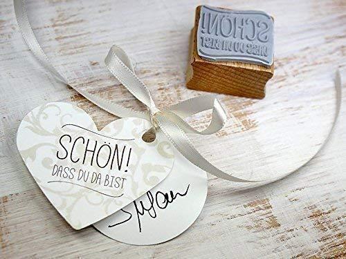 Stempel SCHÖN! DASS DU DA BIST Hochzeit, Gäste, Feier, Einladung, Konfirmation, Taufe, Kommunion, Tischdekoration, handmade, DIY