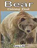 Bear Coloring Book: Bears Adults Coloring Books For Man Women : Perfect For Stress Management, Relief And Art Color Therapy