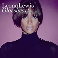 Glassheart (Deluxe Edition) by Leona Lewis (2012-10-23)