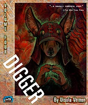 Digger, Volume Four - Book #4 of the Digger