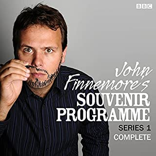 John Finnemore's Souvenir Programme: The Complete Series 1                   By:                                                                                                                                 John Finnemore                               Narrated by:                                                                                                                                 John Finnemore                      Length: 1 hr and 51 mins     387 ratings     Overall 4.8
