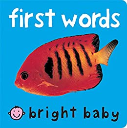 Bright Baby First Words by [Roger Priddy]