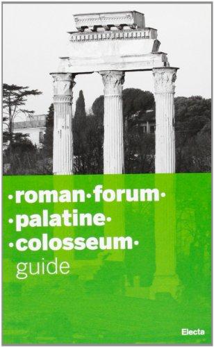 Colosseo-Palatino-Foro romano-Domus Aurea. Ediz. inglese
