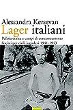 Lager italiani: Pulizia etnica e campi di concentramento fascisti per civili jugoslavi 1941-1943