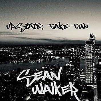 Upstate: Take Two