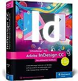 Adobe InDesign CC: Das umfassende Handbuch