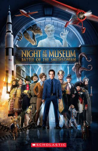 Night at the Museum: 2 Battle of the Smithsonian (Scholastic Readers)