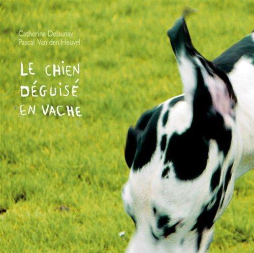 La vache déguisé en chien