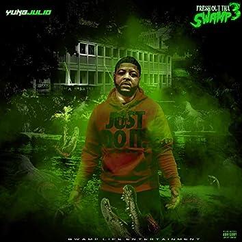Fresh Out Tha Swamp 3