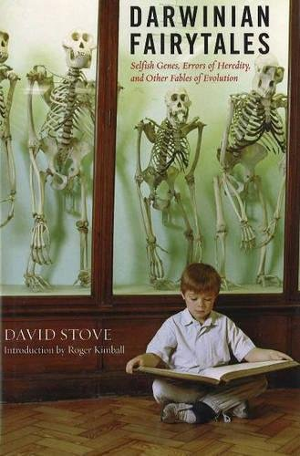 Darwinian Fairytales: Selfish Genes, Errors of Heredity and Other Fables of Evolution