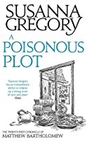 A Poisonous Plot: The Twenty First Chronicle of Matthew Bartholomew (Chronicles of Matthew Bartholomew)