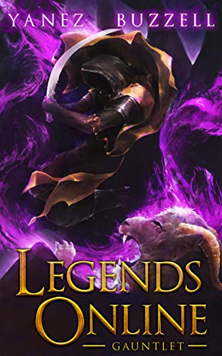 Gauntlet: A LitRPG Journey (Legends Online Book 5) (English Edition)