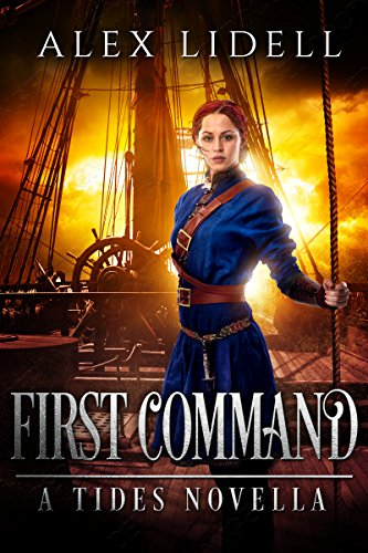 Book: First Command - A TIDES novella by Alex Lidell