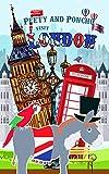 Peety and Poncho Visit London (English Edition)