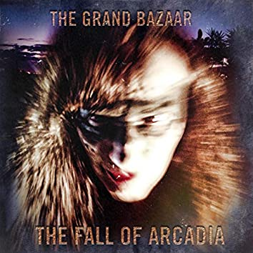 The Fall of Arcadia