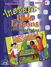 Instant Bible Lessons -- Virtues and Values