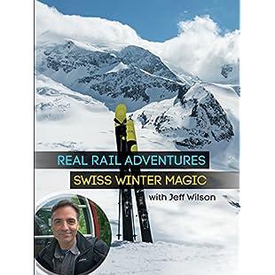 Real Rail Adventures Swiss Winter Magic:Hotviral