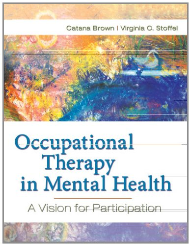 Occupational Therapy in Mental Health: A Vision for...