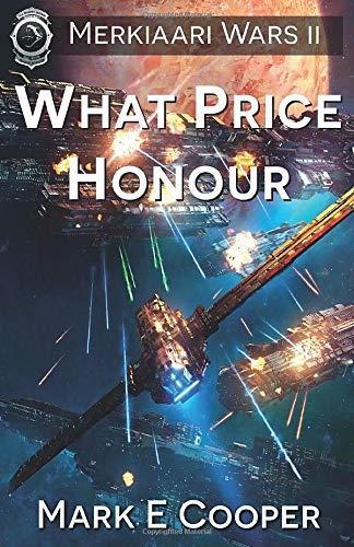 What Price Honour: Merkiaari Wars (Volume 2)