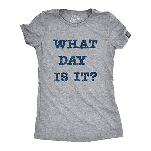 Womens What Day is It Tshirt Funny Social Distancing Quarantine Novelty Graphic Tee (Light Heather Grey) - L