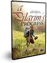 A Pilgrims Progress: The Story of John Bunyan