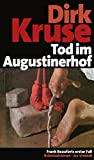 Tod im Augustinerhof (eBook): Frank Beauforts erster Fall - Frankenkrimi