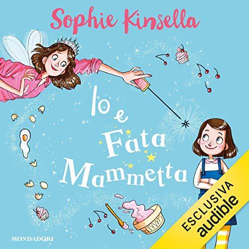 Io e Fata Mammetta 1 audiobook cover art
