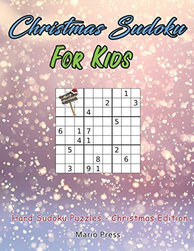 Christmas Sudoku For Kids: Hard Sudoku Puzzles - Christmas Edition