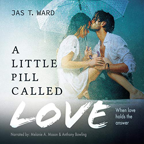 A Little Pill Called Love audiobook cover art