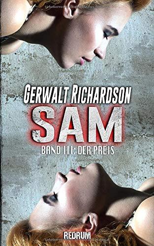 Sam: Der Preis - Ein packender SM-Thriller (Die Abenteuer der bemerkenswerten Sam Coen, Band 3)