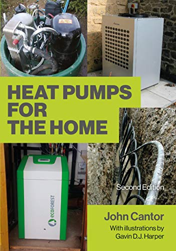 Heat Pumps for the Home: 2nd Edition (English Edition)