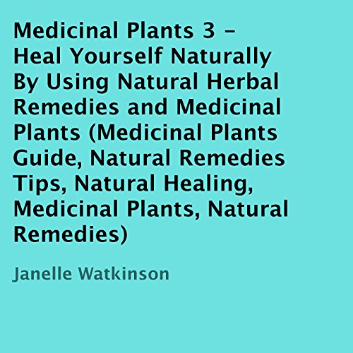 Medicinal Plants, Volume 3 audiobook cover art