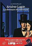 Arsène Lupin, La demeure mystérieuse - Texte abrégé