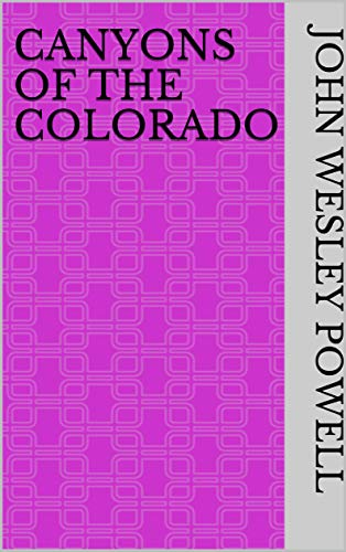 Canyons of the Colorado (English Edition)