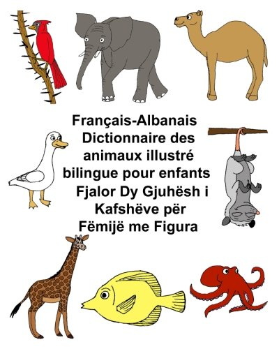 Français-AlbanaisDictionnaire des animaux illustré bilingue pour enfants