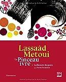 Lassaâd Metoui - Le Pinceau ivre