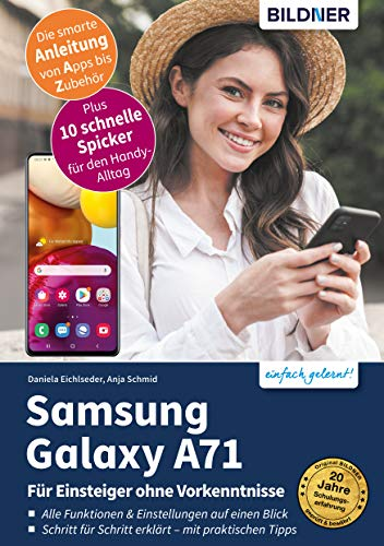 Samsung Galaxy A71: Für Einsteiger ohne Vorkenntnisse
