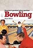 Photo Gallery bowling (shire library usa book 677) (english edition)