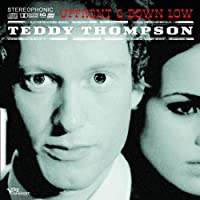 Up Front & Down Low by Teddy Thompson (2007-07-20)