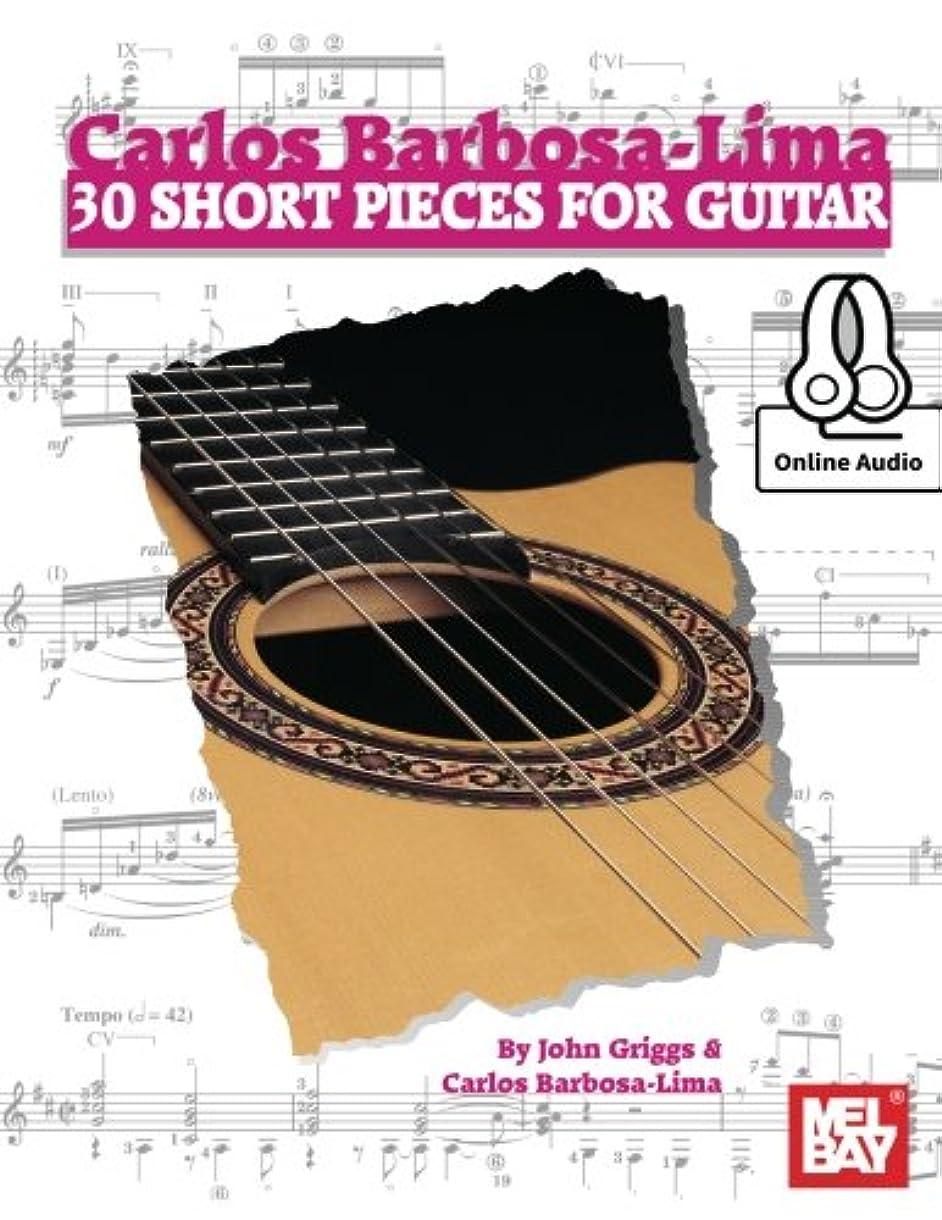 レベル前者ファンCarlos Barbosa-Lima: 30 Short Pieces for Guitar