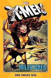 X-Men Milestones: Dark Phoenix Saga