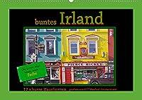 buntes Irland (Wandkalender 2022 DIN A2 quer): Die GRUeNE Insel zeigt viele farbig/bunte Facetten im Stadtbild (Monatskalender, 14 Seiten )