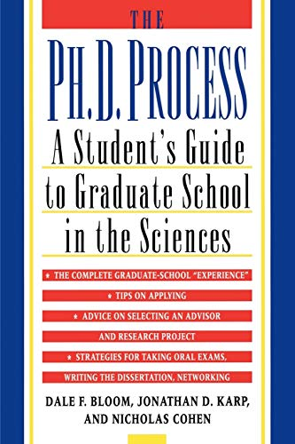 The Ph D Process A Students Guide To Graduate School In The Sciences