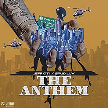 The Anthem (feat. Spud Luv)